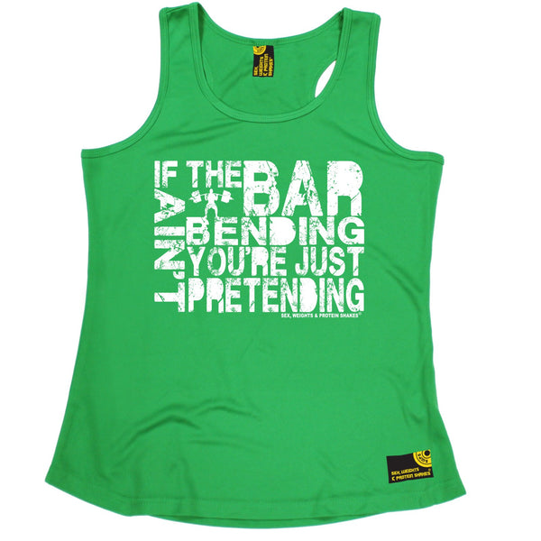 If The Bar Ain't Bending You're Just Pretending Girlie Performance Training Cool Vest