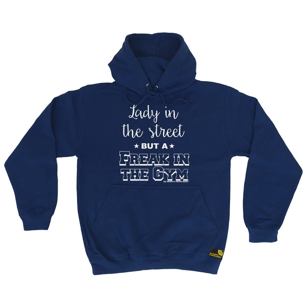 SWPS Lady in The Street Freak In The Gym Sex Weights And Protein Shakes Hoodie