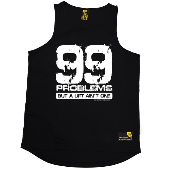 SWPS 99 Problems A Lift Ain't One Sex Weights And Protein Shakes Gym Men's Training Vest