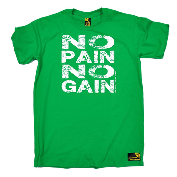 Sex Weights and Protein Shakes Men's No Pain No Gain Sex Weights And Protein Shakes Gym T-Shirt