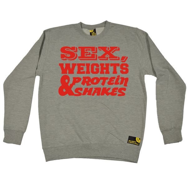 Sex Weights and Protein Shakes Sex Weights & Protein Shakes Red Text Gym Sweatshirt