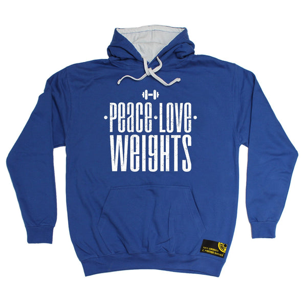 Sex Weights and Protein Shakes Peace Love Weights Sex Weights And Protein Shakes Gym Hoodie