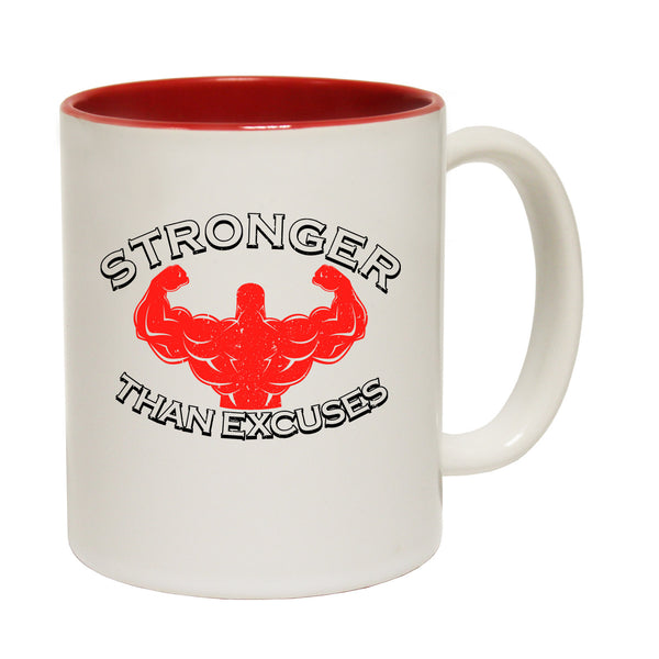 Stronger Than Excuses Ceramic Slogan Cup