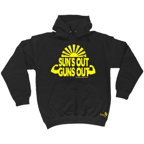 Sex Weights and Protein Shakes Suns Out Guns Out Sex Weights And Protein Shakes Gym Hoodie