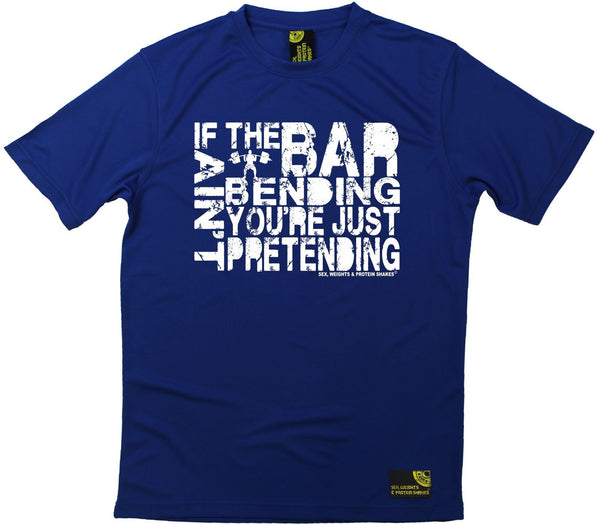 Men's Sex Weights and Protein Shakes - If The Bar Aint Bending - Dry Fit Breathable Sports T-SHIRT