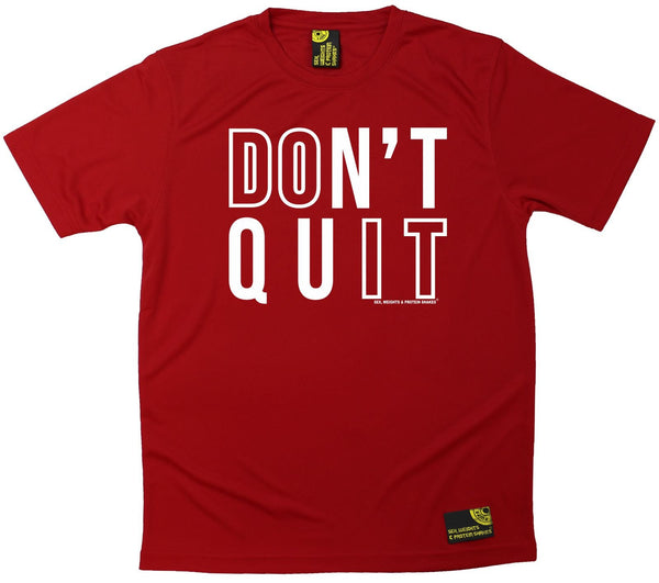 Men's Sex Weights and Protein Shakes - Dont Quit - Premium Dry Fit Breathable Sports T-SHIRT