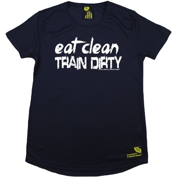 Women's SWPS - Eat Clean Train Dirty - Dry Fit Breathable Sports R NECK T-SHIRT