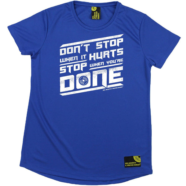 Women's SWPS - Dont Stop When It Hurts - Dry Fit Breathable Sports R NECK T-SHIRT