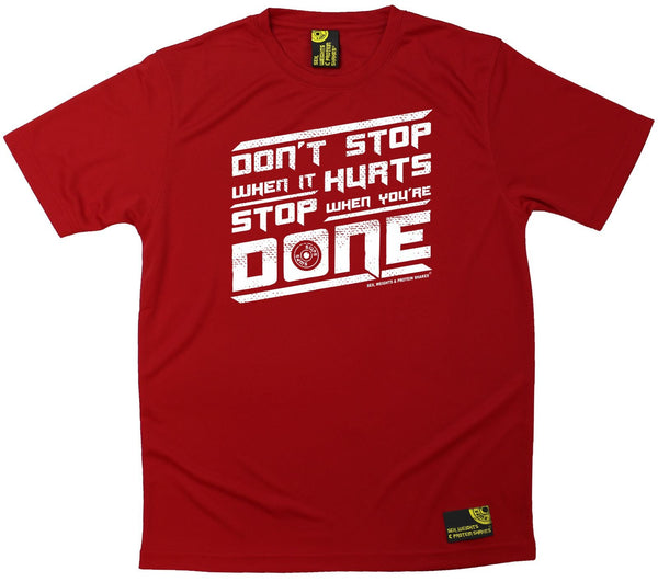 Men's Sex Weights and Protein Shakes - Dont Stop When It Hurts - Dry Fit Breathable Sports T-SHIRT