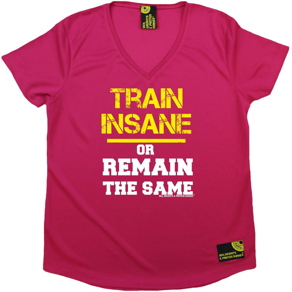 Women's SWPS - Train Insane Or Remain The Same - Dry Fit Breathable Sports V-Neck T-SHIRT