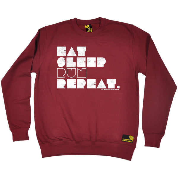 Sex Weights and Protein Shakes GYM Training Body Building -   Eat Sleep Run Repeat - SWEATSHIRT - SWPS Fitness Gifts