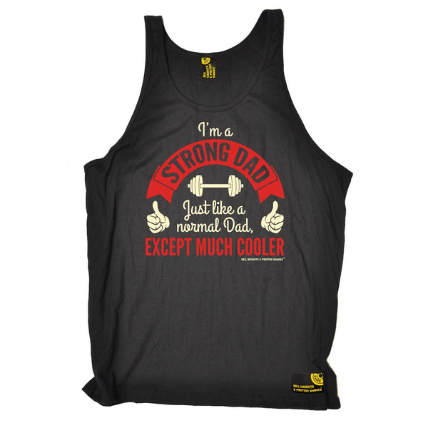 SWPS I'm A Strong Dad ... Cooler Sex Weights And Protein Shakes Gym Vest Top