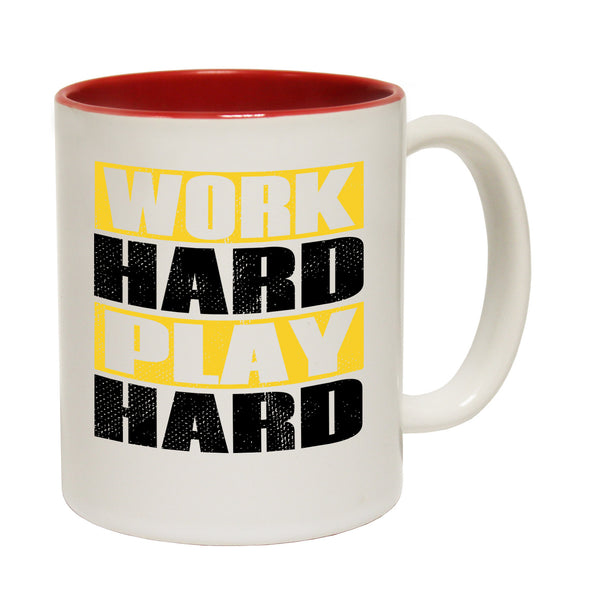 Work Hard Play Hard Ceramic Slogan Cup