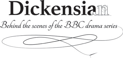 Dickencian: Behind the Scenes of the BBC drama series