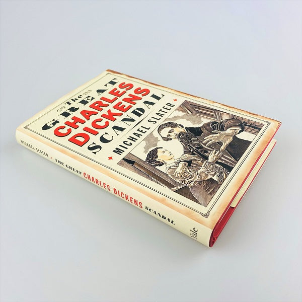 The Great Charles Dickens Scandal by Michael Slater hard back
