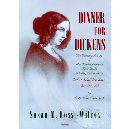 Dinner for Dickens by Susan M. Rossi-Wilcox