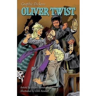 Oliver Twist - Graphic Dickens