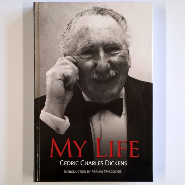 My Life, Cedric Charles Dickens