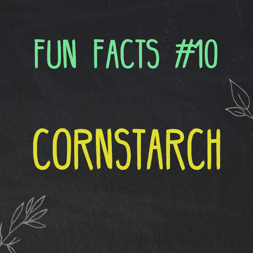 Fun Facts about Cornstarch