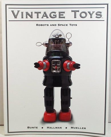 "Robot Collecting Book. ""Vintage Toys Robot and Space Toys"""