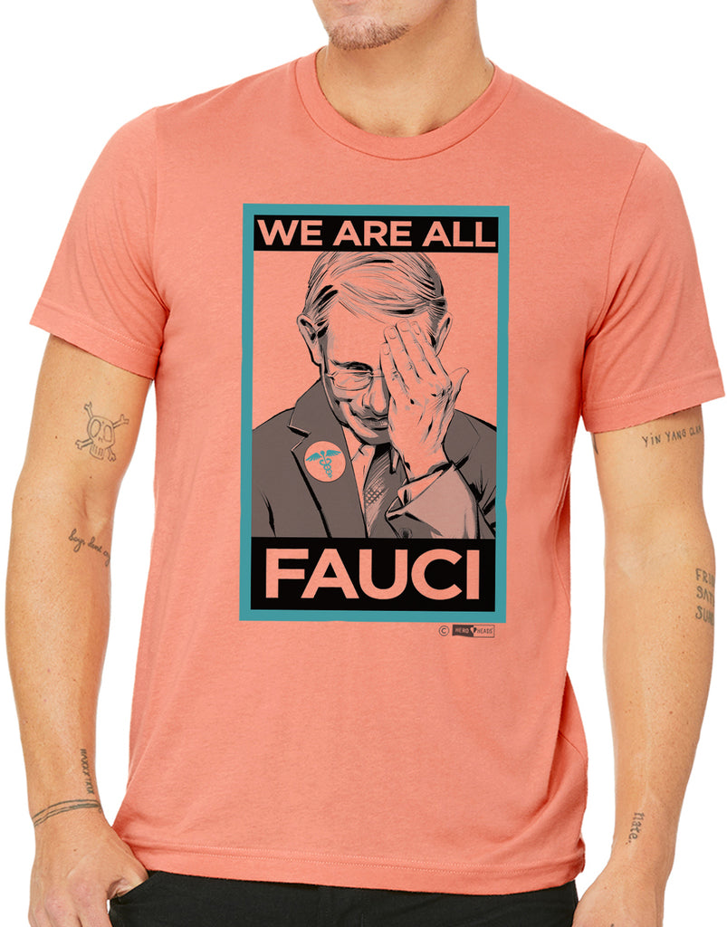 We Are All Fauci - Unisex/Men's Crew Tee