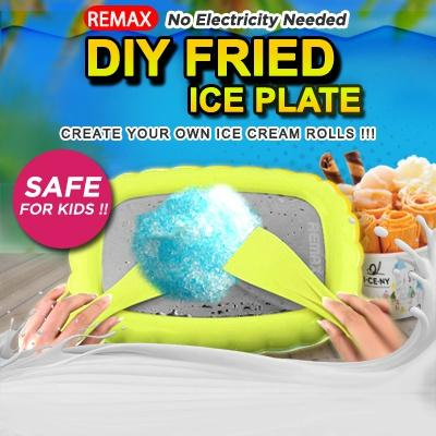 Remax Fried Ice Plate