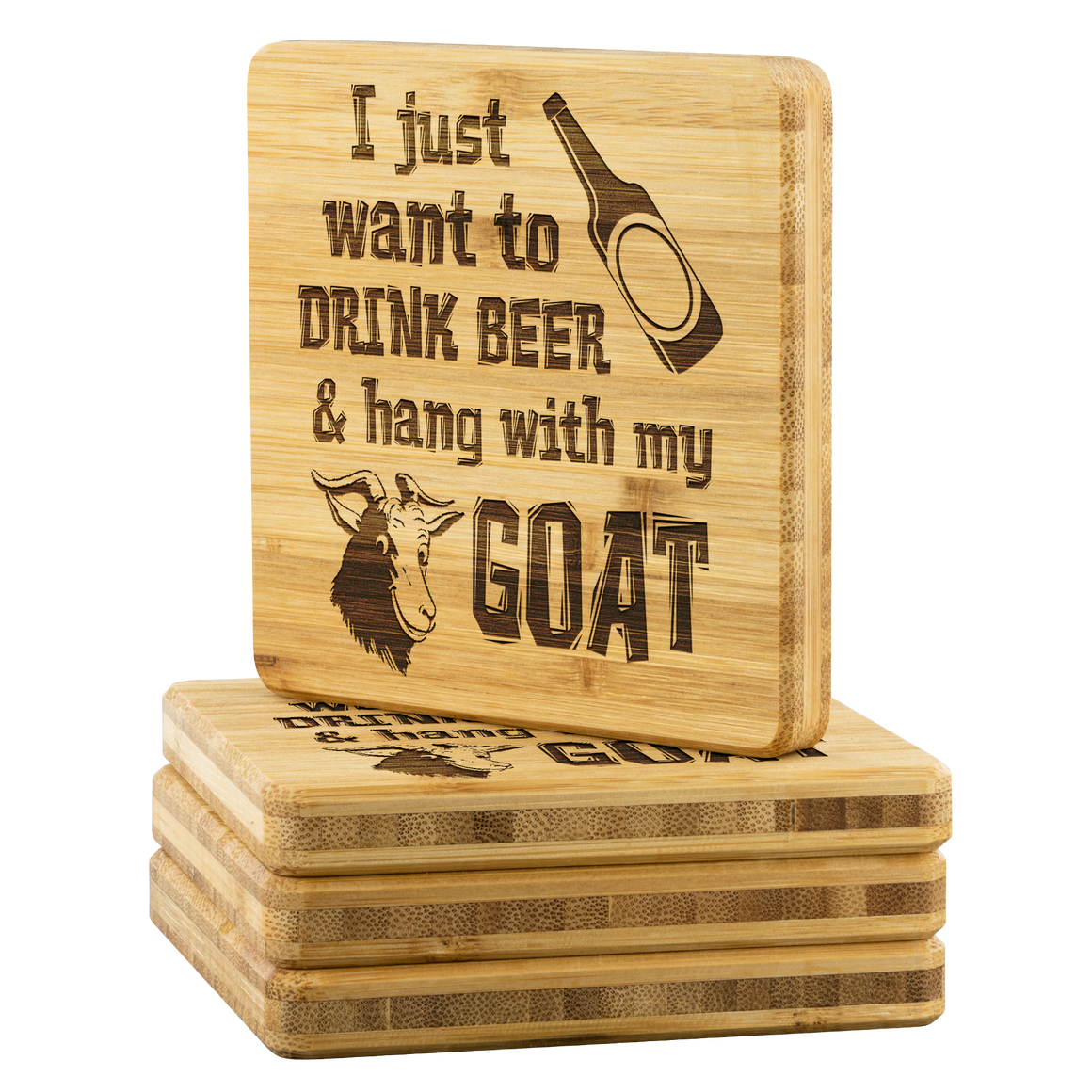 Goat Bamboo Coater - I just want to drink beer and hang with my goat