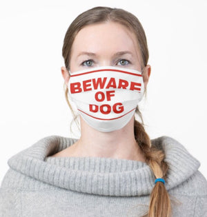BEWARE OF DOG by BABYDOL Protective Mask
