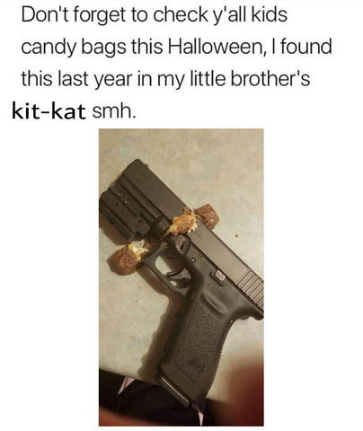 DHC Monthly Meme Roundup Halloween Edition Gun in Candy