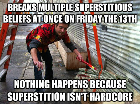 DHCFriday13thMemes Superstitious