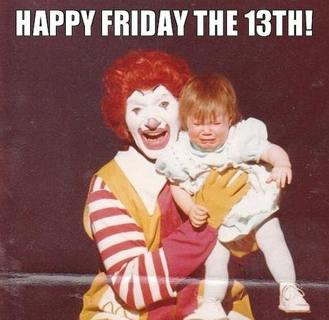 DHCFriday13thMemes Scary Ronald McDonald
