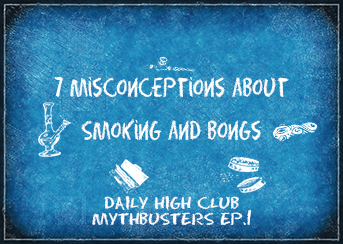 Daily High Club MythBusters