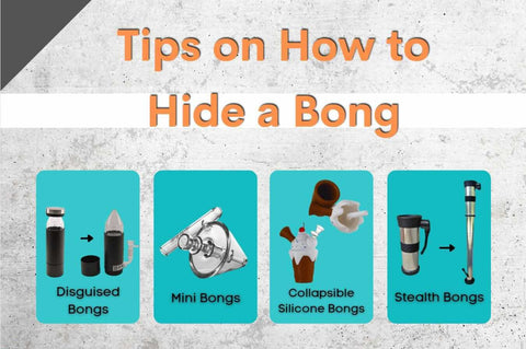 How to Hide A Bong