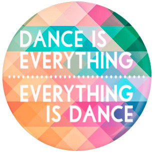 Button - Dance Is Everything...