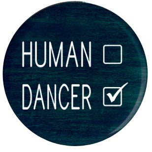 Button - Human Dancer
