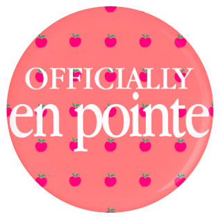 Button - Officially En Pointe (Fruit)