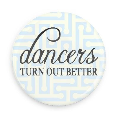 Button - Dancers Turn Out Better