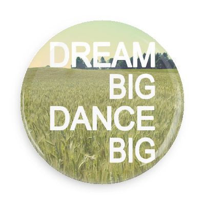 Pocket Mirror - Dream Big Dance Big