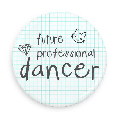 Button - Future Professional Dancer