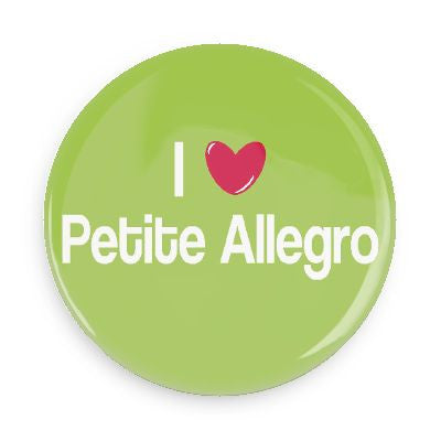Button - I Love Petite Allegro