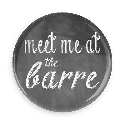 Button - Meet Me At The Barre