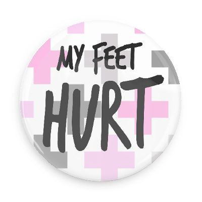 Button - My Feet Hurt