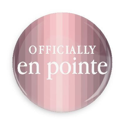 Button - Officially En Pointe (Pink)