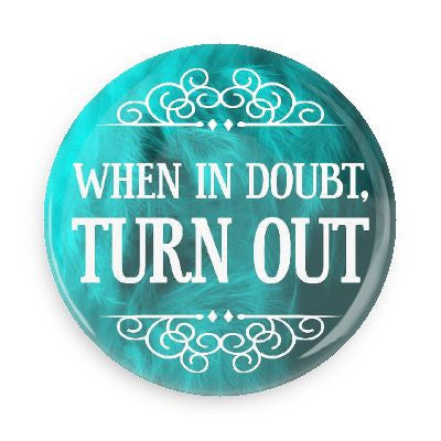 Button - When In Doubt, Turn Out (Blue)
