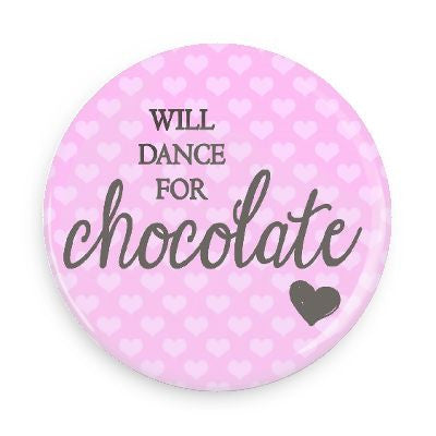 Pocket Mirror - Will Dance For Chocolate