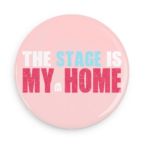 Button - The Stage Is My Home