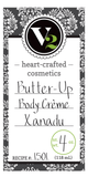 V2 Butter Up: Body Creme ~ Xanadu