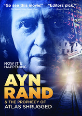 Ayn Rand and the Prophecy of Atlas Shrugged - ARI