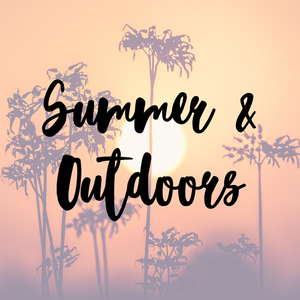 Summer and Outdoors