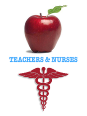 Teachers & Nurses